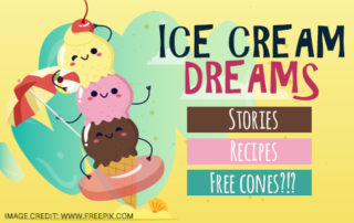 Ice Cream inspired stories, recipes, and prizes.