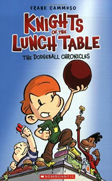 Dodgeball Chronicles Knights of the Lunch Table