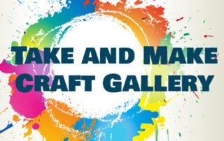 Take and Make Craft Gallery