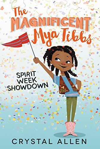 The Magnificent Mya Tibbs Spirit Week Showdown