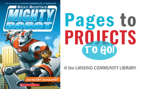 Pages to Projects Ricky Ricotta's Mighty Robot