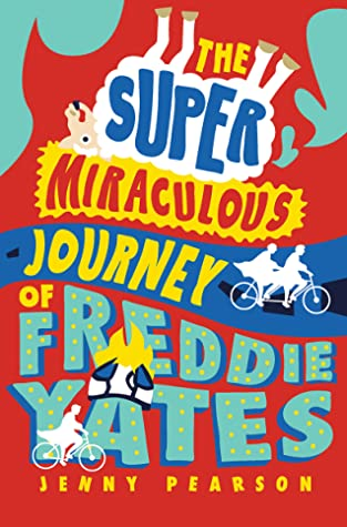 The Super Miraculous Journey of Freddie Yates