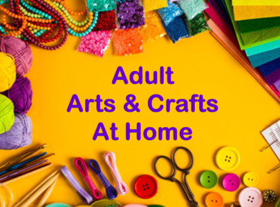 Arts & Crafts at Home for Adults