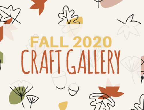 Fall 2020 Craft Gallery
