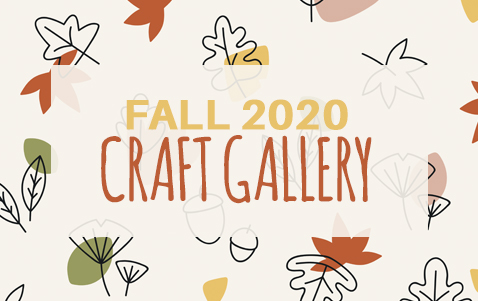 Fall 2020 Take and Make Craft Gallery