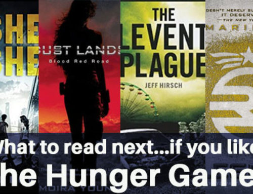 If You Like the Hunger Games