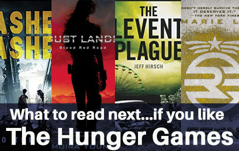 What to Read Next If You Like the Hunger Games