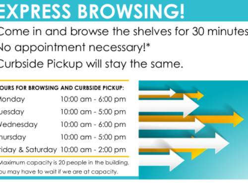 Library to Open for Express Browsing