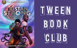 Tween Book Club - Tristan Strong