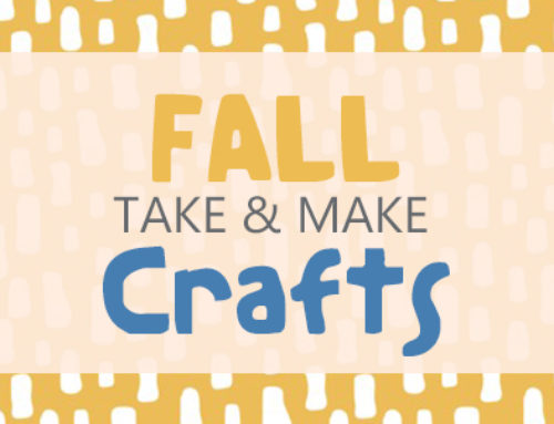 Fall 2021 Take and Make Crafts for Kids